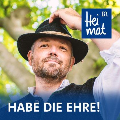 Podcast Cover Habe die Ehre! | © 2017 Bayerischer Rundfunk
