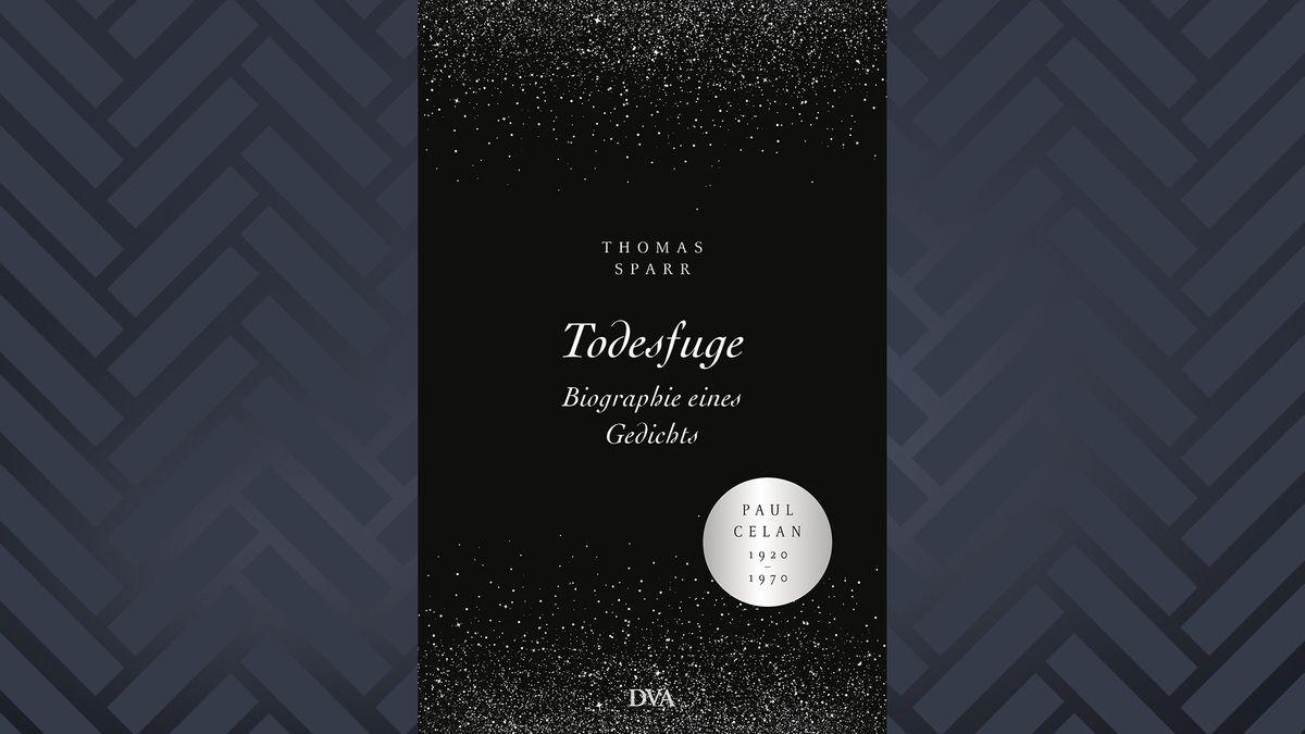 """Buchcover zu Thomas Sparr: """"Todesfuge. Biografie eines Gedichts"""", erschienen bei der DVA 2020"""