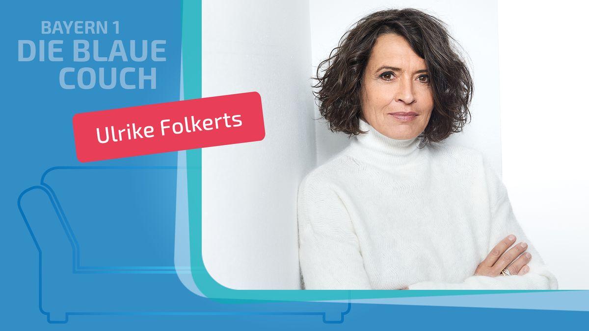 """Die Schauspielerin Ulrike Folkerts heute Abend auf der """"Blauen Couch"""" von Bayern 1"""