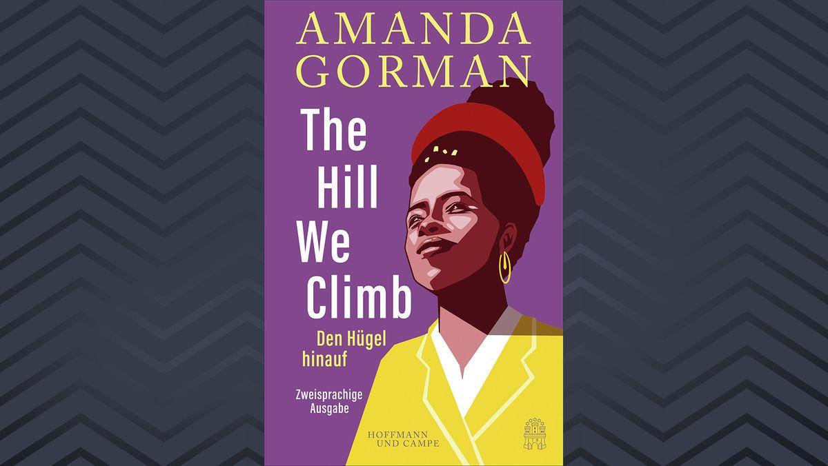 """Buchcover zu """"Den Hügel hinauf"""" von Amanda Gorman."""