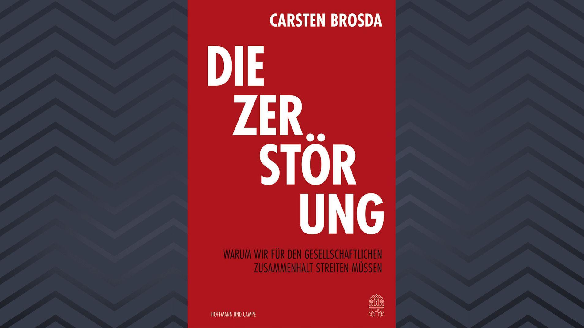 """Buchcover """"Die Zerstörung""""  von Carsten Brosda"""
