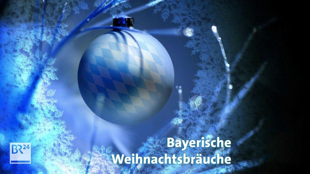 Bayerische Weihnachtsbräuche