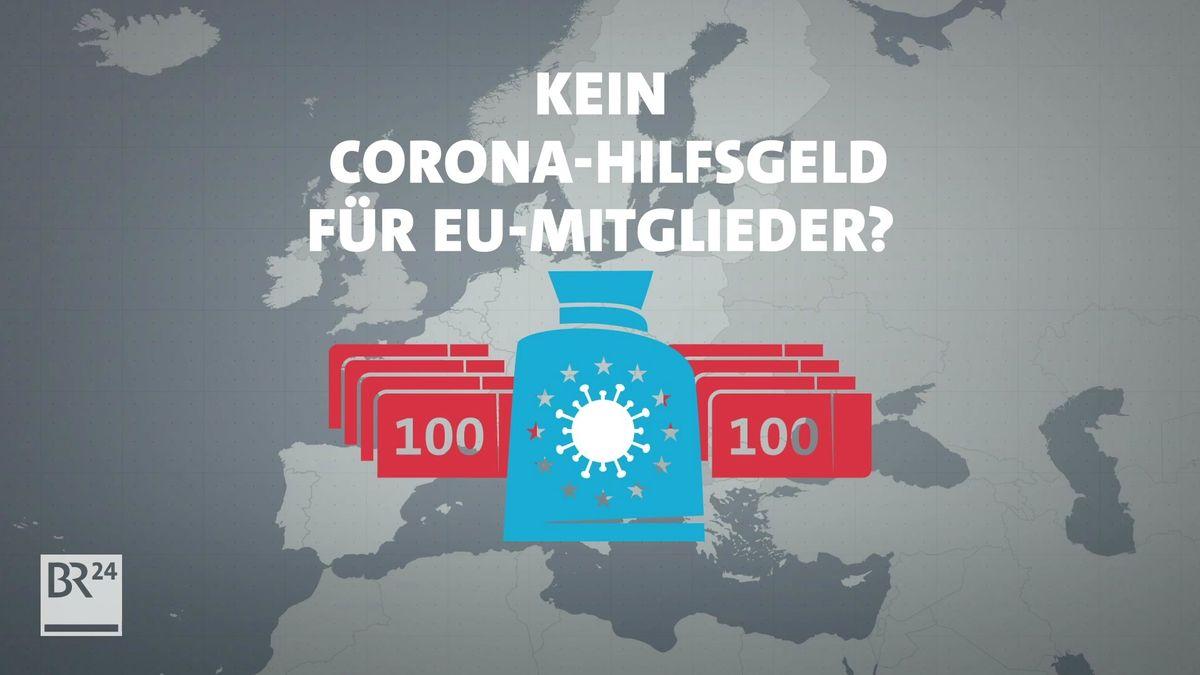 Kein Corona-Hilfsgeld für EU-Mitglieder?