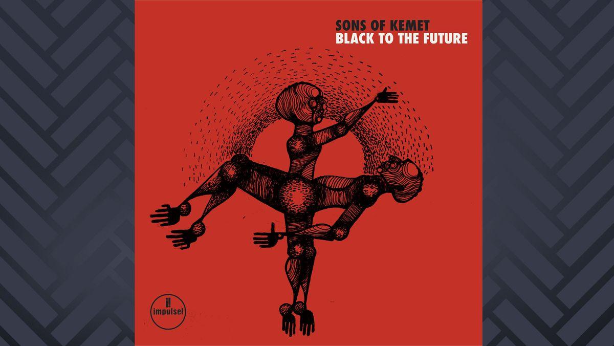 """Cover von """"Black To The Future"""" von Sons Of Kemet: gezeichnete schwarze Figuren auf grellrotem Hintergrund"""