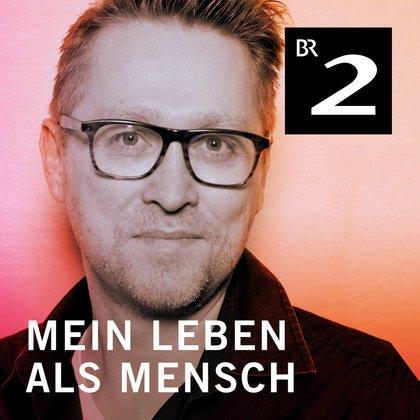 Podcast Cover Jan Weiler – Mein Leben als Mensch | © 2017 Bayerischer Rundfunk