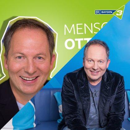 Podcast Cover Mensch, Otto! - Mensch, Theile! | © 2017 Bayerischer Rundfunk