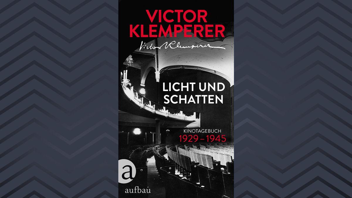 """Cover von """"Licht und Schatten. Kinotagebuch 1929 -1945"""", erschienen im Aufbau-Verlag"""