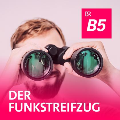 Podcast Cover Der Funkstreifzug | © 2017 Bayerischer Rundfunk