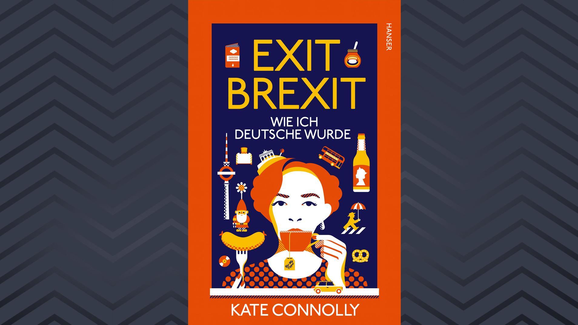 """Buchcover Kate Connolly, """"Exit Brexit. Wie ich Deutsche wurde"""""""