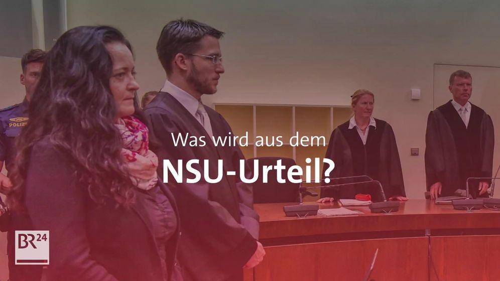 Was wird aus dem NSU-Urteil? | Bild:BR24