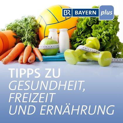 Podcast Cover Tipps zu Gesundheit, Freizeit und Ernährung | © 2017 Bayerischer Rundfunk