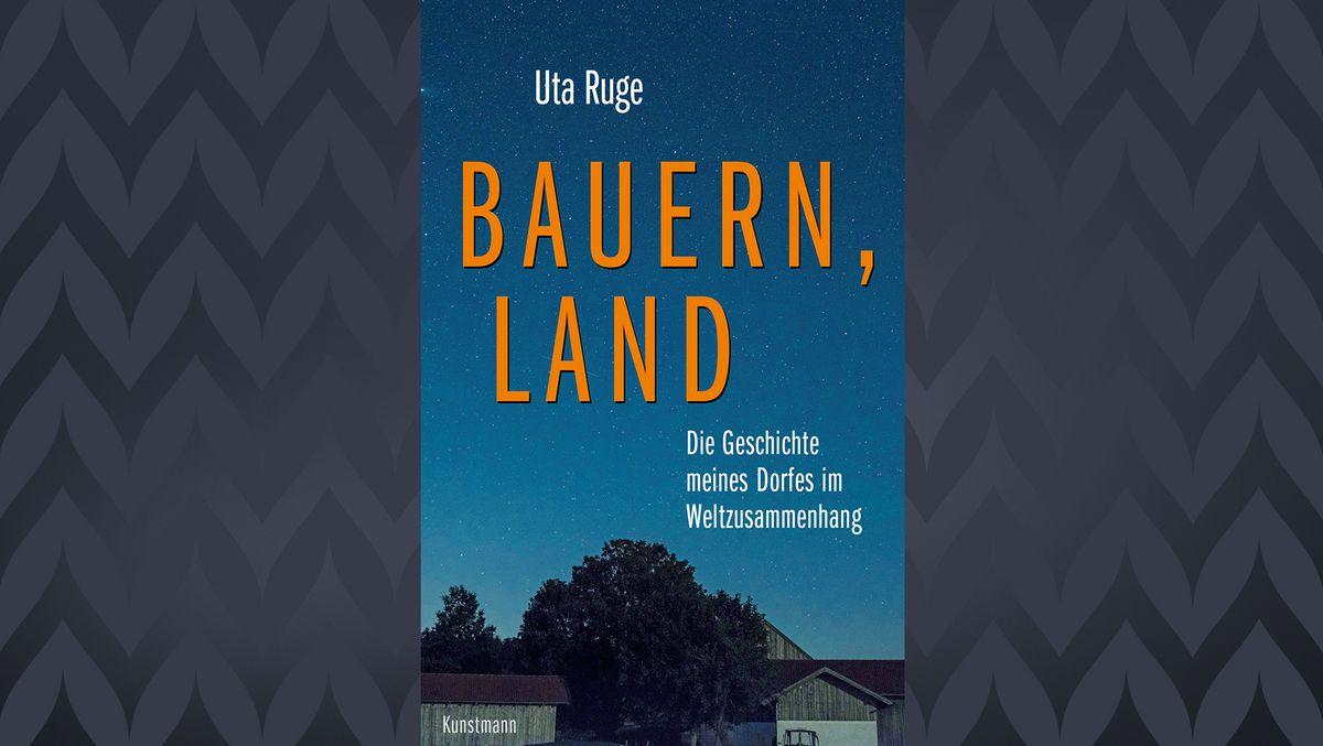 """Cover des Buchs """"Bauern, Land"""" von Uta Ruge"""