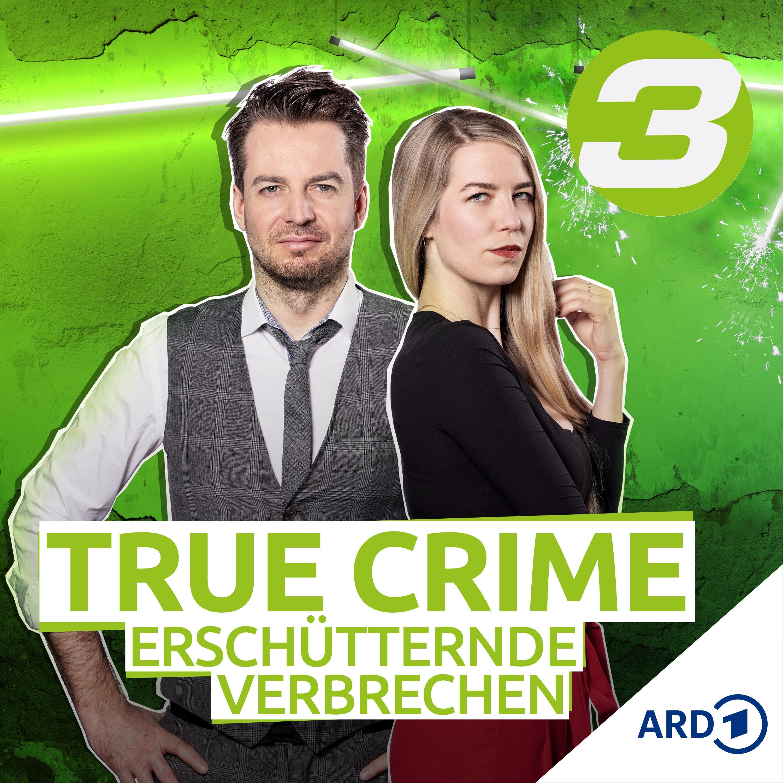 TRUE CRIME - Erschütternde Verbrechen