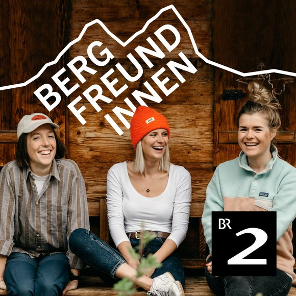 Podcast Cover Bergfreundinnen | © 2017 Bayerischer Rundfunk