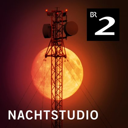 Podcast Cover Nachtstudio | © 2017 Bayerischer Rundfunk
