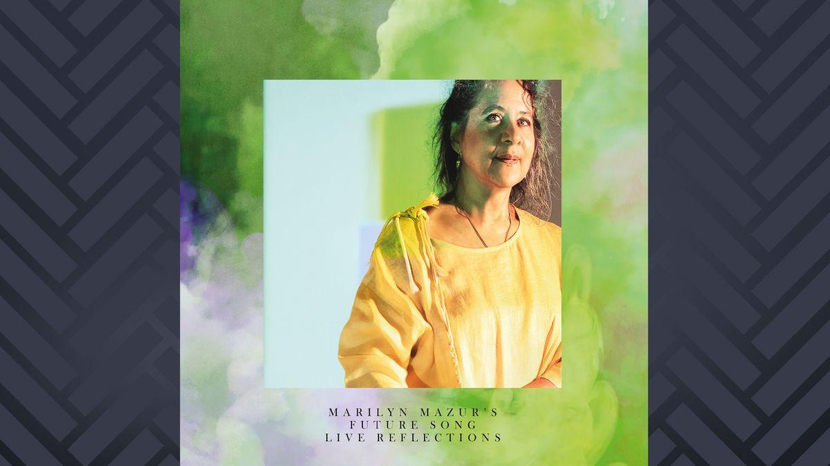 """Albumcover """"Live Reflections"""" von Future Song: Bild von Marilyn Mazur in gelbem Kleid auf hellgrünem Grund"""