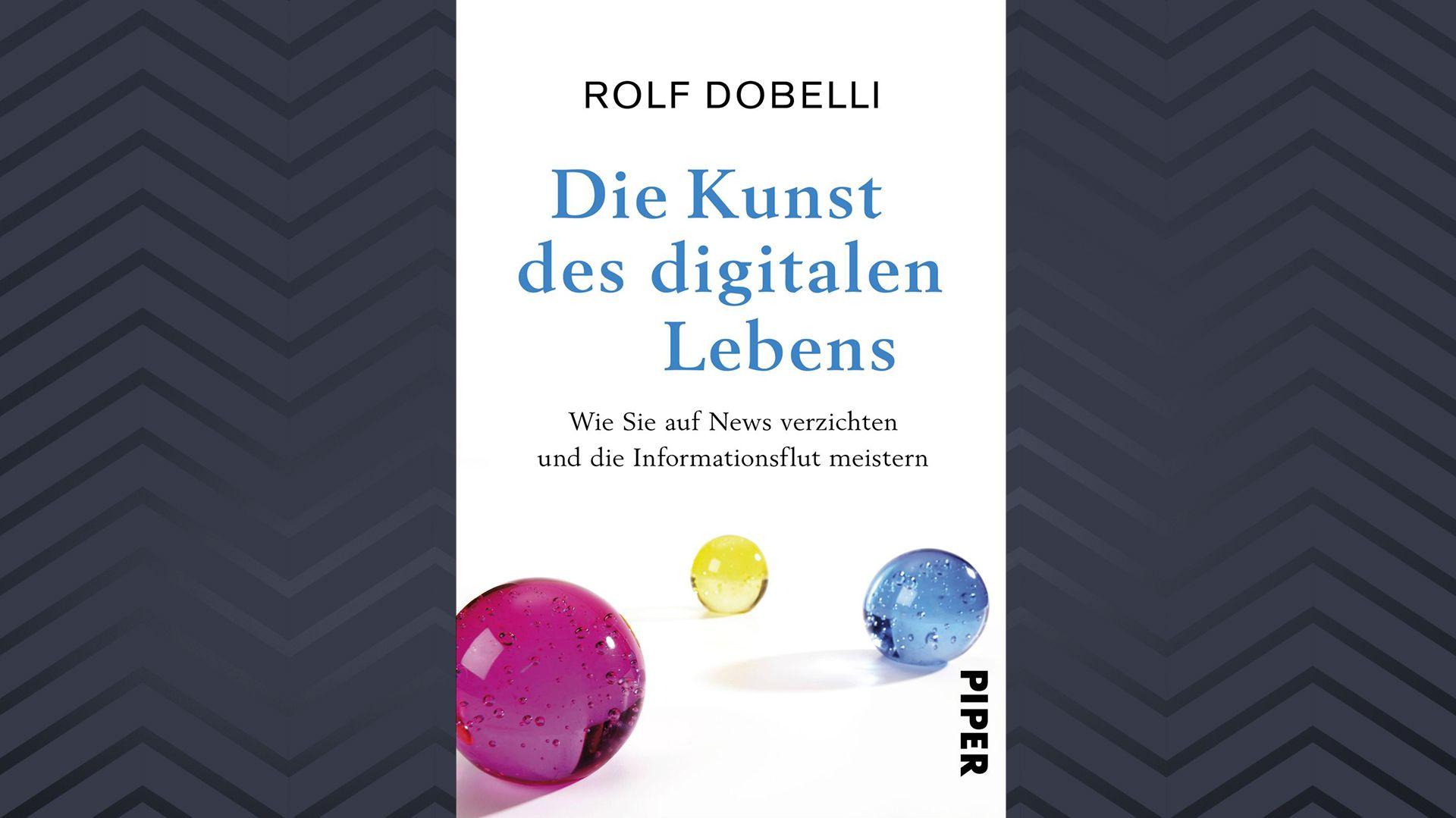 """Cover """"Die Kunst des digitalen Lebens"""" von Rolf Dobelli"""