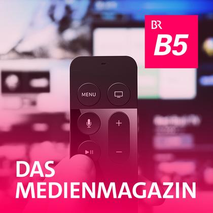 Podcast Cover Das MedienMagazin | © 2017 Bayerischer Rundfunk