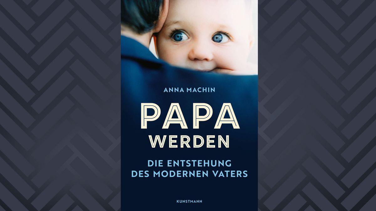 """Buchcover """"Papa werden"""" von Anna Machin mit Fotografie eines Babys, das über die Schulter eines Mannes blickt"""
