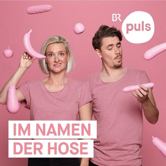 Podcast Cover Im Namen der Hose - der Sexpodcast von PULS   © 2017 Bayerischer Rundfunk
