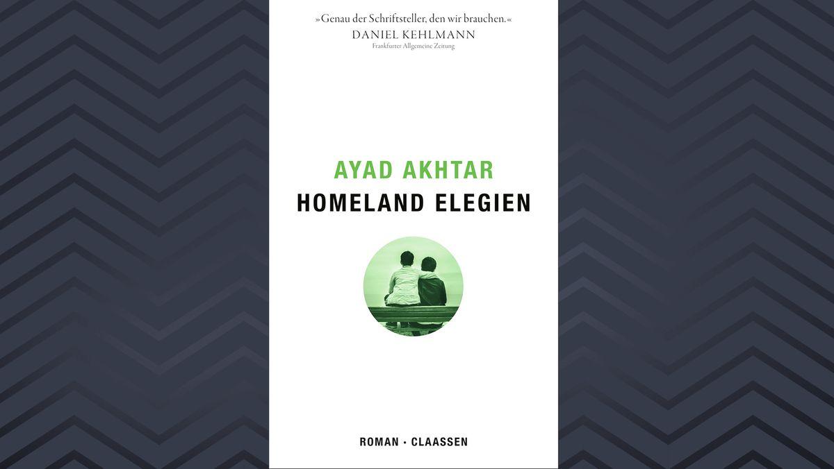 Cover Ayad Akhtar Homeland Elegien