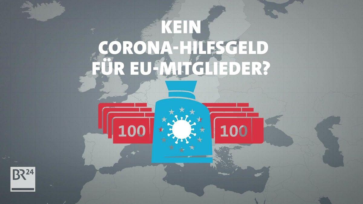 #fragBR24💡 Kein Corona-Hilfsgeld für EU-Mitglieder?