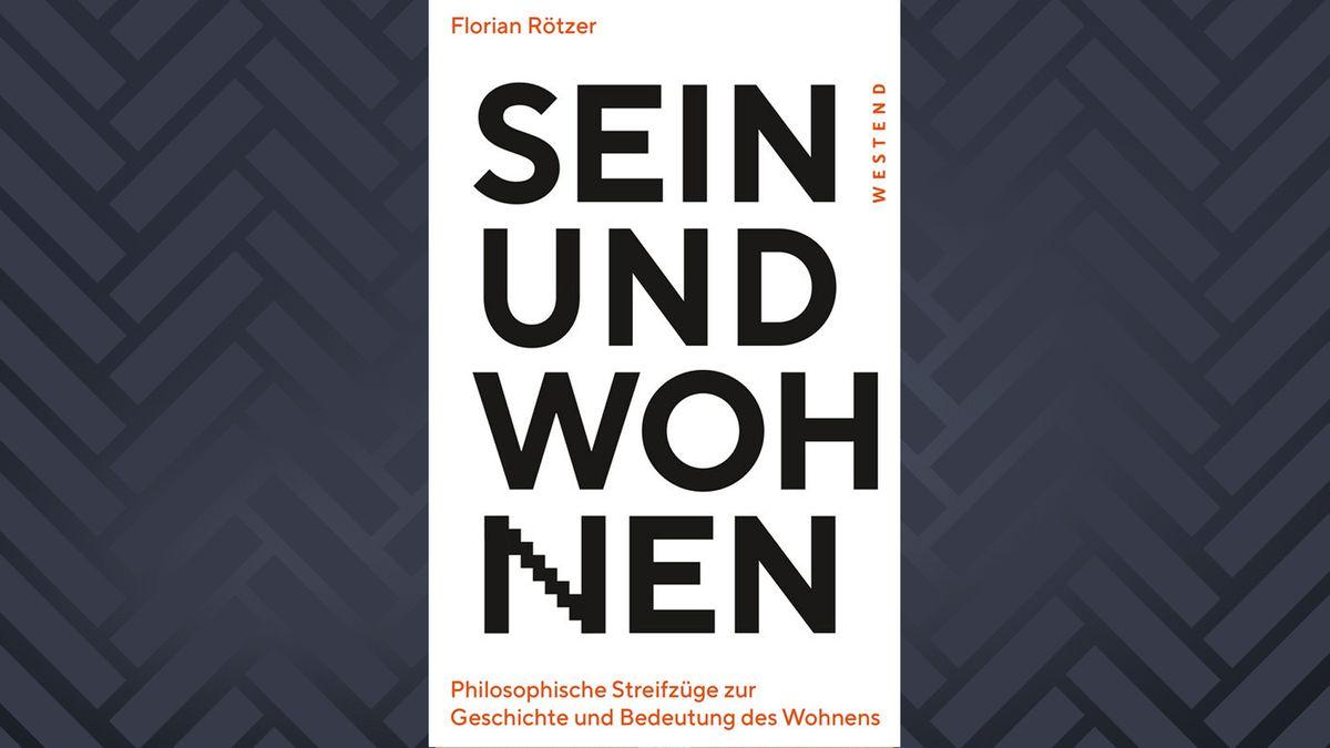 """Cover des Buchs """"Sein und Wohnen"""" von Florian Rötzer"""