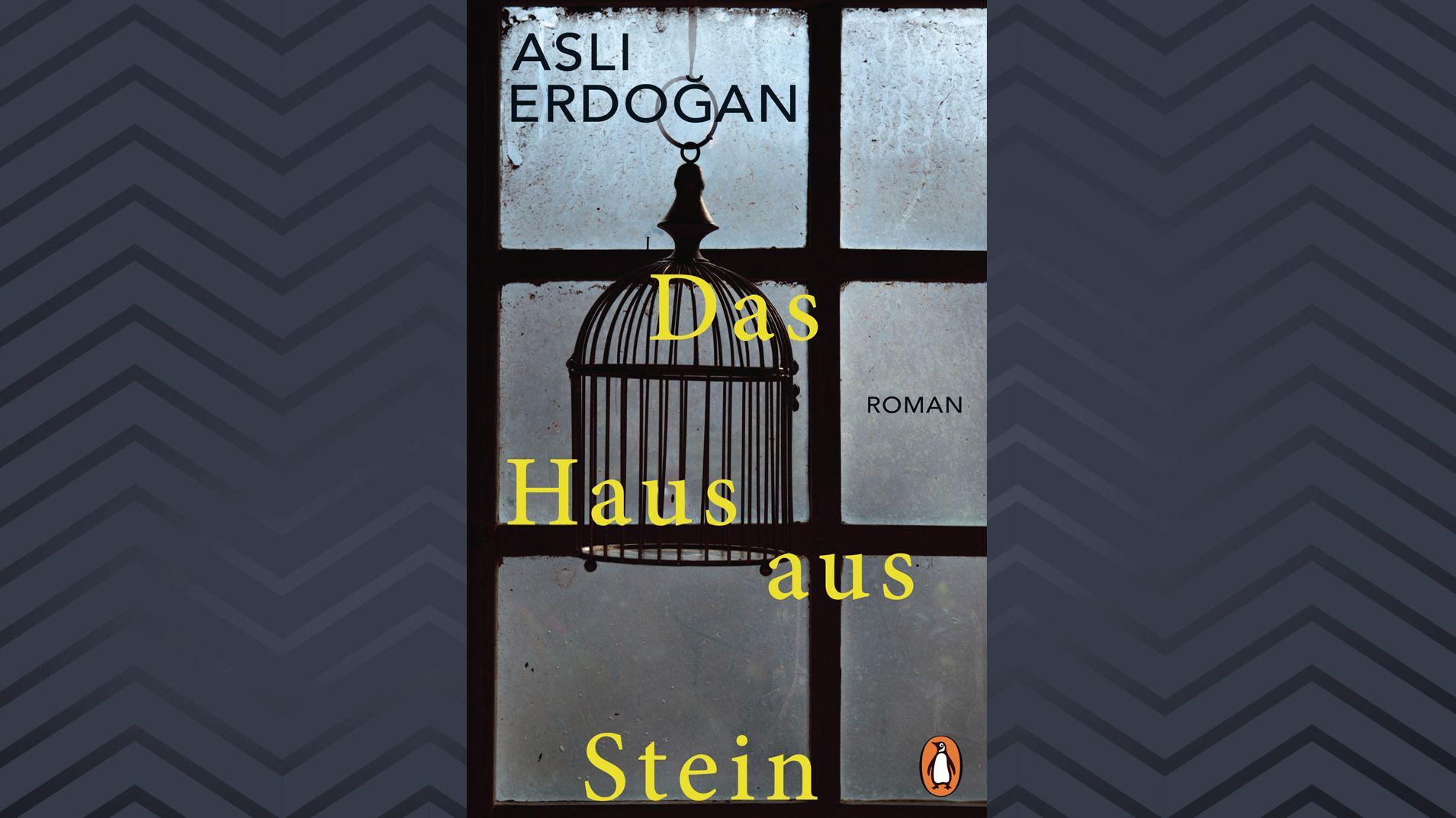 """Buchcover """"Das Haus aus Stein"""" von Aslı Erdoğan (Vogelkäfig vor einem schmutzigen Fenster)"""