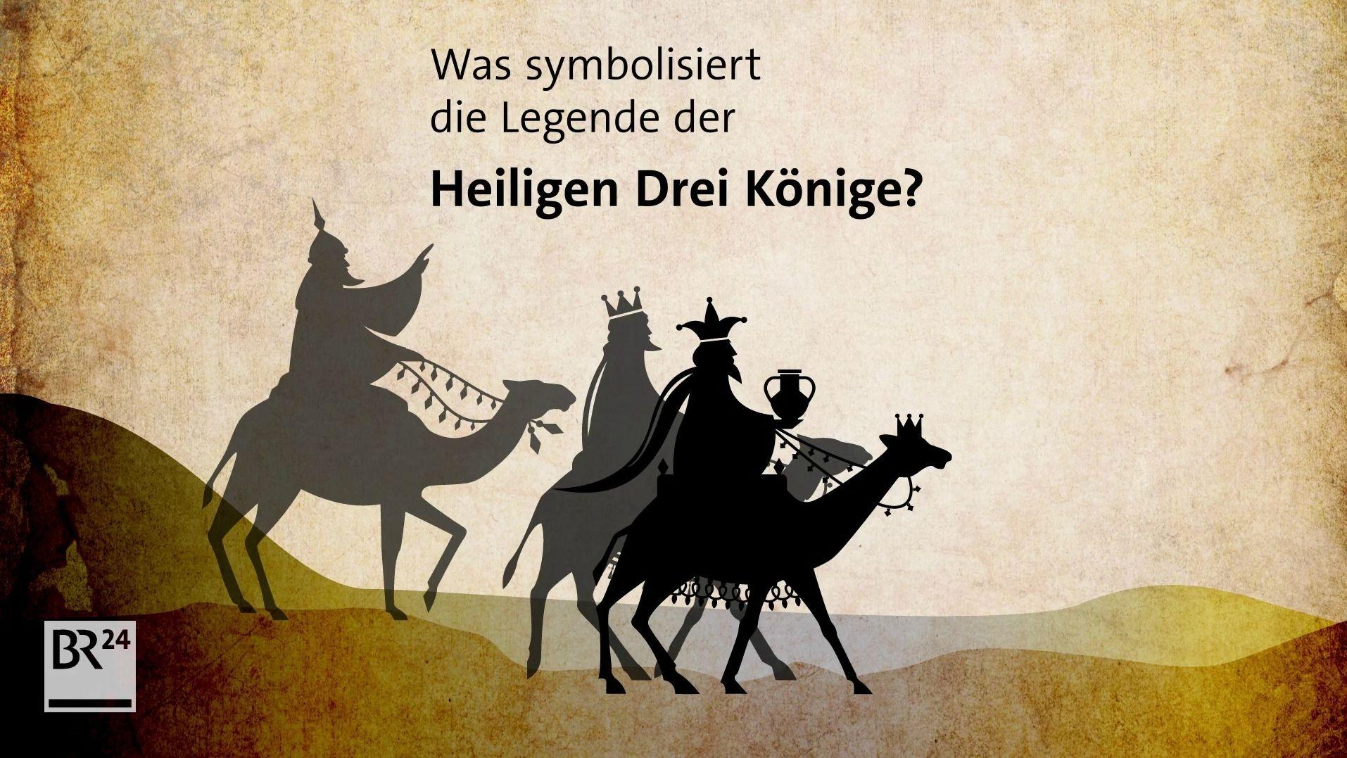 Was symbolisiert die Legende der Heiligen Drei Könige?