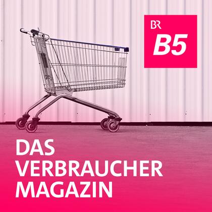 Podcast Cover Das Verbrauchermagazin | © 2017 Bayerischer Rundfunk