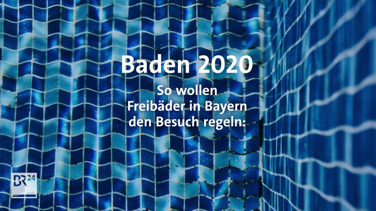 Schwimmbecken mit Text: Baden 2020 So wollen Freibäder in Bayern den Besuch regeln