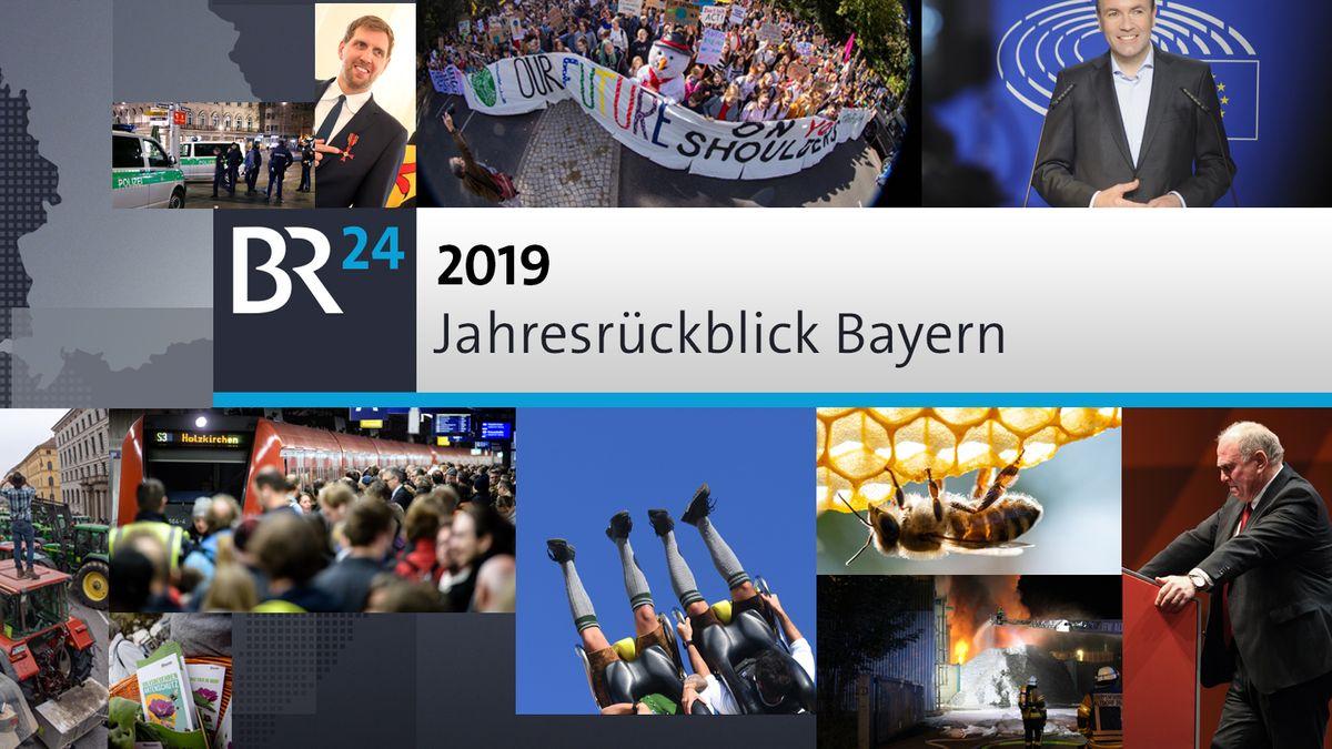 2019: Der BR24 Jahresrückblick Bayern