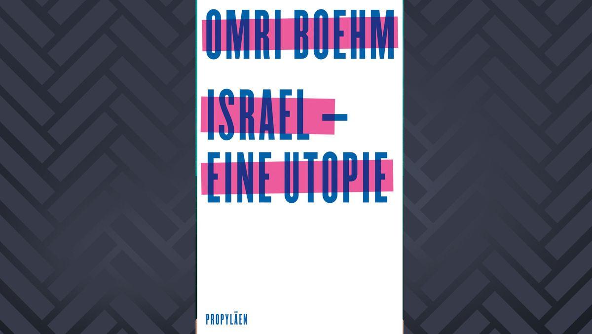 """Weißes Cover auf dem mit blauer Schrift auf markiertem Pink steht: """"Israel –eine Utopie"""""""