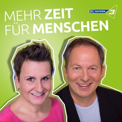 Podcast Cover Mehr Zeit für Menschen  | © 2017 Bayerischer Rundfunk