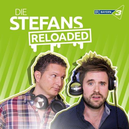 Podcast Cover Die Stefans reloaded | © 2017 Bayerischer Rundfunk