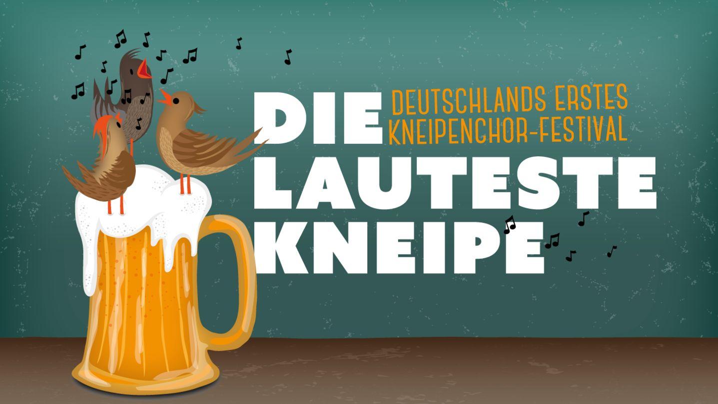 """Veranstaltungsplakat """"Die lauteste Kneipe"""" für Deutschlands erstes Kneipenchor-Festival in Erlangen"""