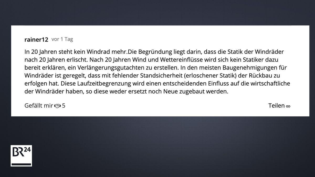 Kommentar auf BR24 Homepage - Behauptung: Nach 20 Jahren sind alle Windräder abzubauen - sie seien statisch unsicher.