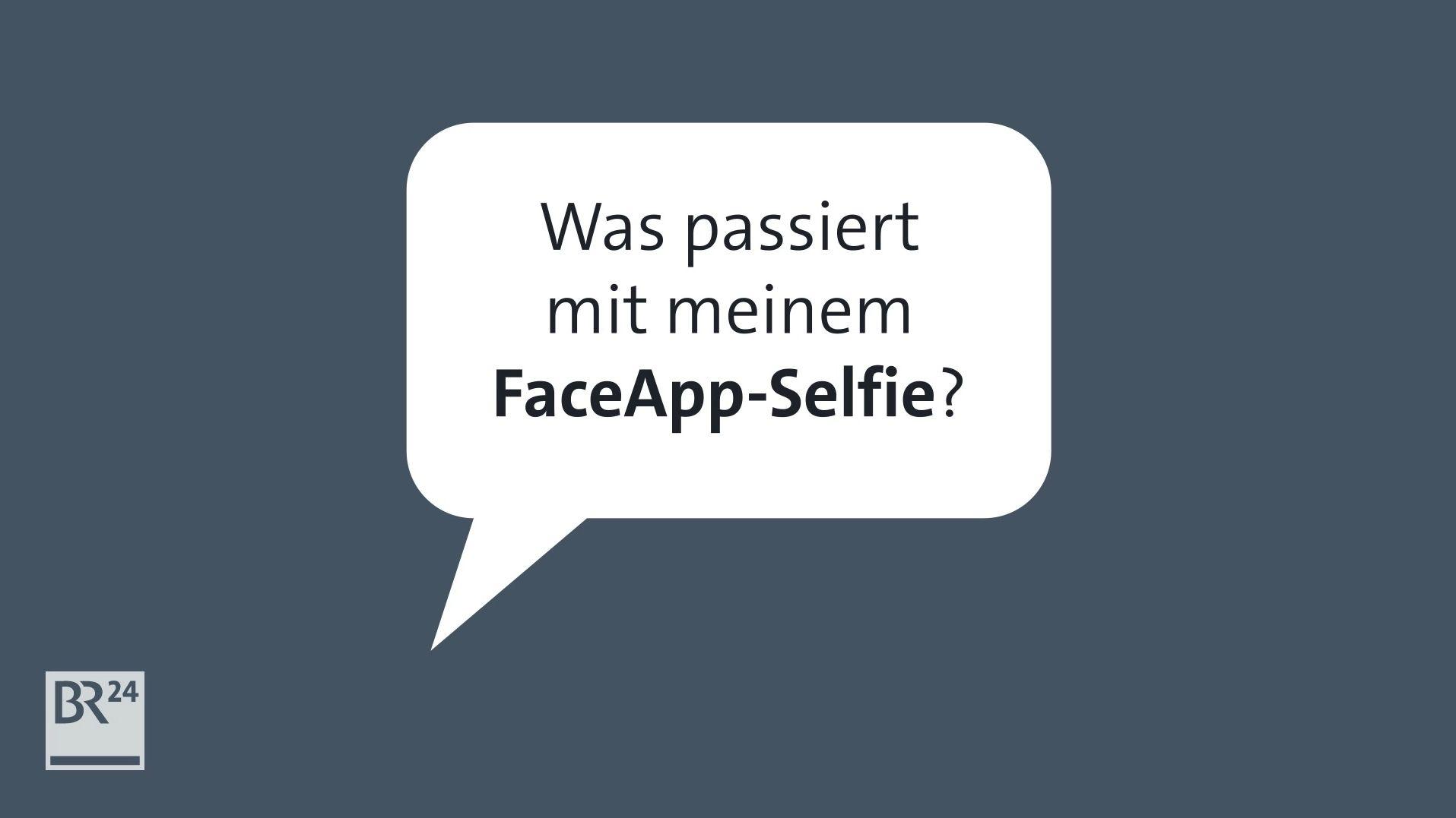 Was passiert mit meinem FaceApp-Selfie?