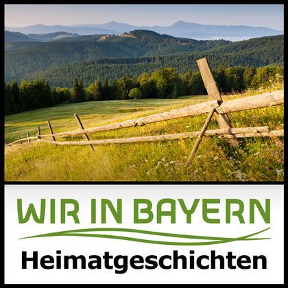 Podcast Cover Wir in Bayern - Heimatgeschichten | © 2017 Bayerischer Rundfunk