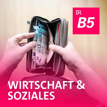 Podcast Cover Wirtschaft und Soziales | © 2017 Bayerischer Rundfunk