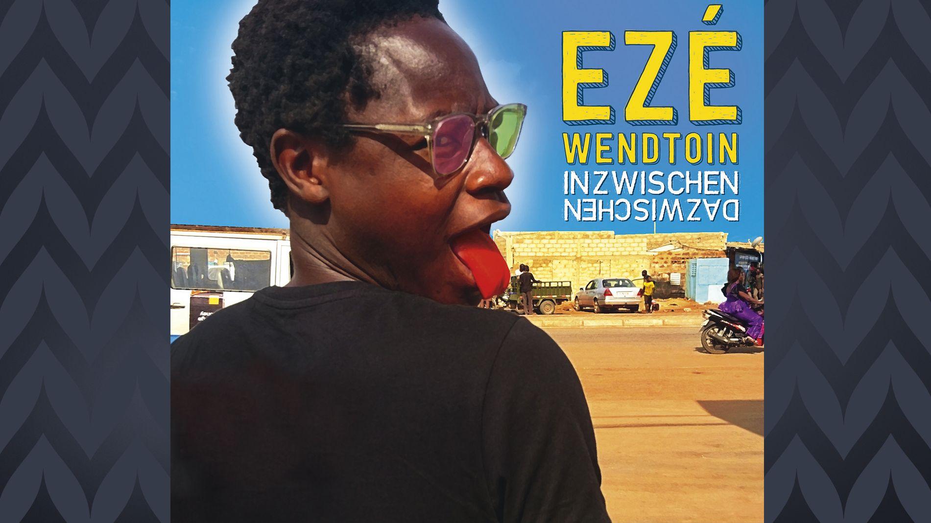 """Auf dem Cover seine Albums """"Inzwischen Dazwischen"""" ist der Liedermacher Ezé Wendtoin zu sehen"""