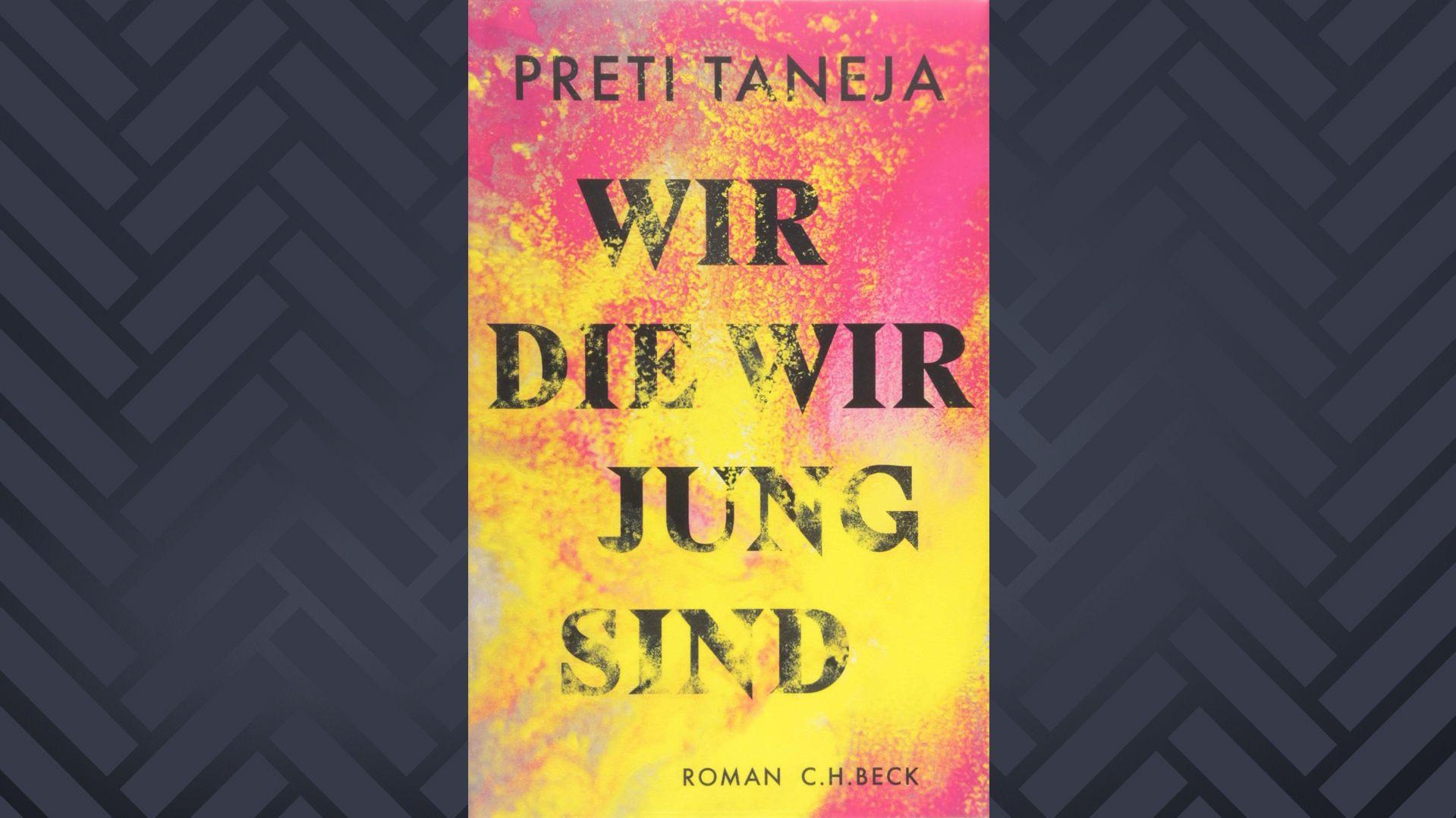 """Buchcover Preti Taneja, """"Wir, die wir jung sind"""""""