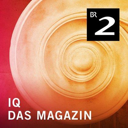 Podcast Cover IQ - Magazin | © 2017 Bayerischer Rundfunk