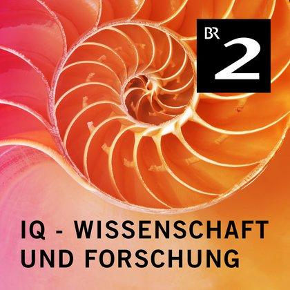 Podcast Cover IQ - Wissenschaft und Forschung | © 2017 Bayerischer Rundfunk