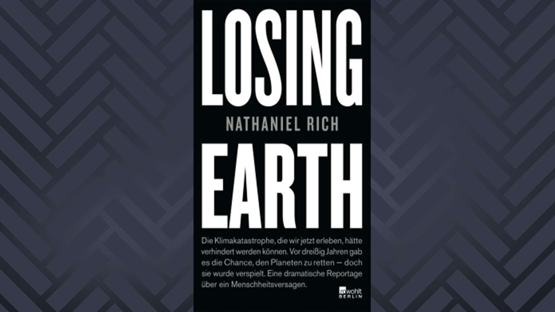 """Losing Earth"" von Nathaniel Rich"