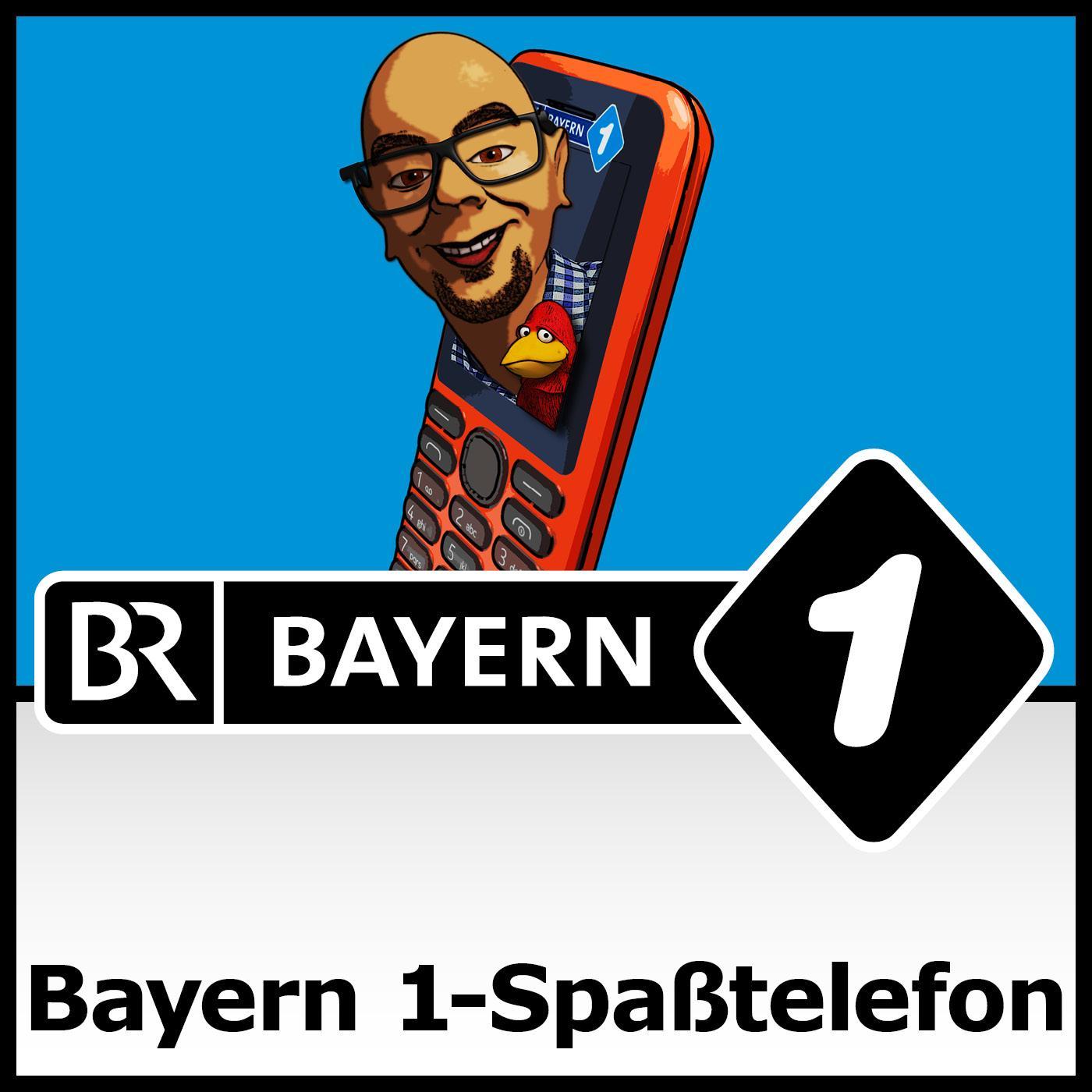 Das neue Bayern 1-Spaßtelefon