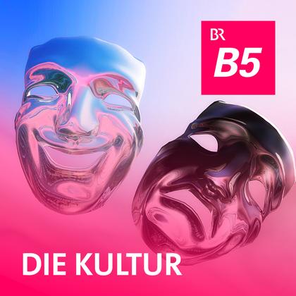 Podcast Cover Die Kultur | © 2017 Bayerischer Rundfunk