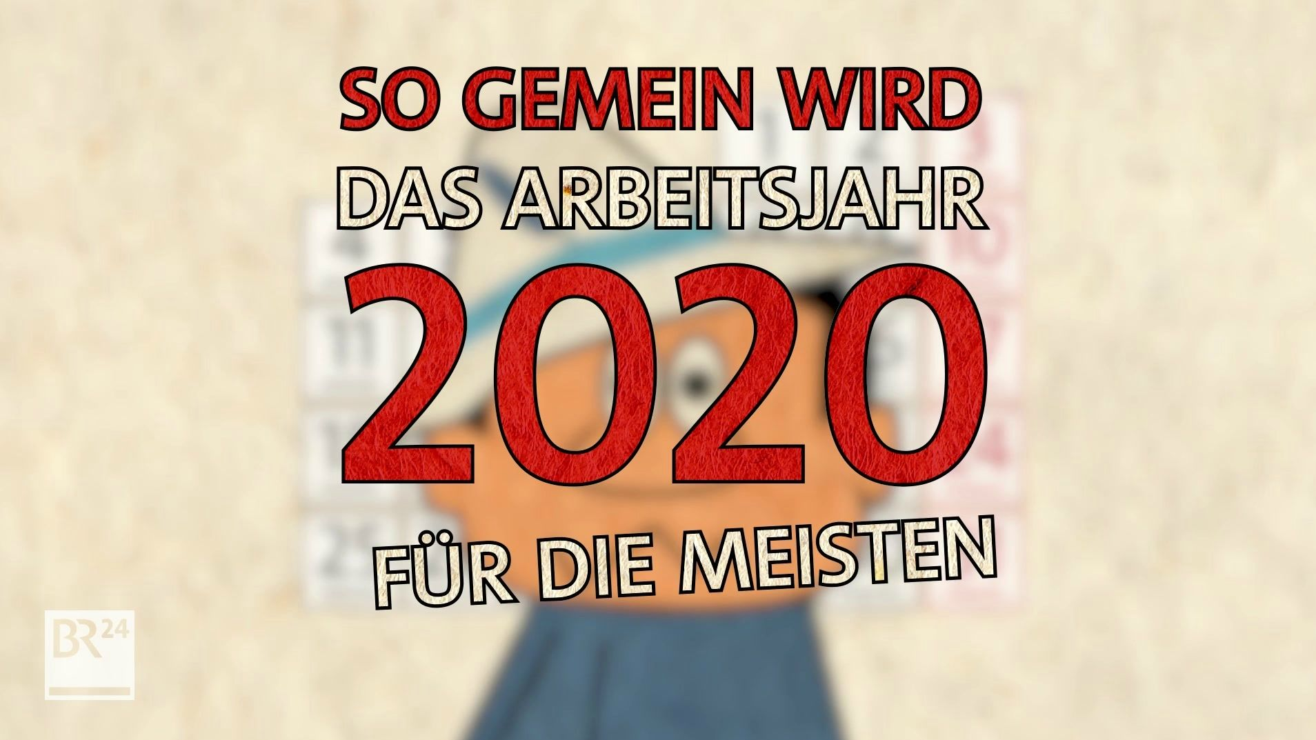 So gemein wird das Arbeitsjahr 2020 für die meisten