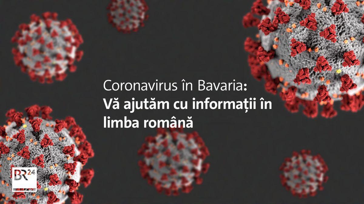 Coronavirus în Bavaria: Vă ajutăm cu informații în limba română