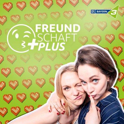 Podcast Cover Freundschaft plus – Liebe, Sex und Beziehungen aller Art | © 2017 Bayerischer Rundfunk